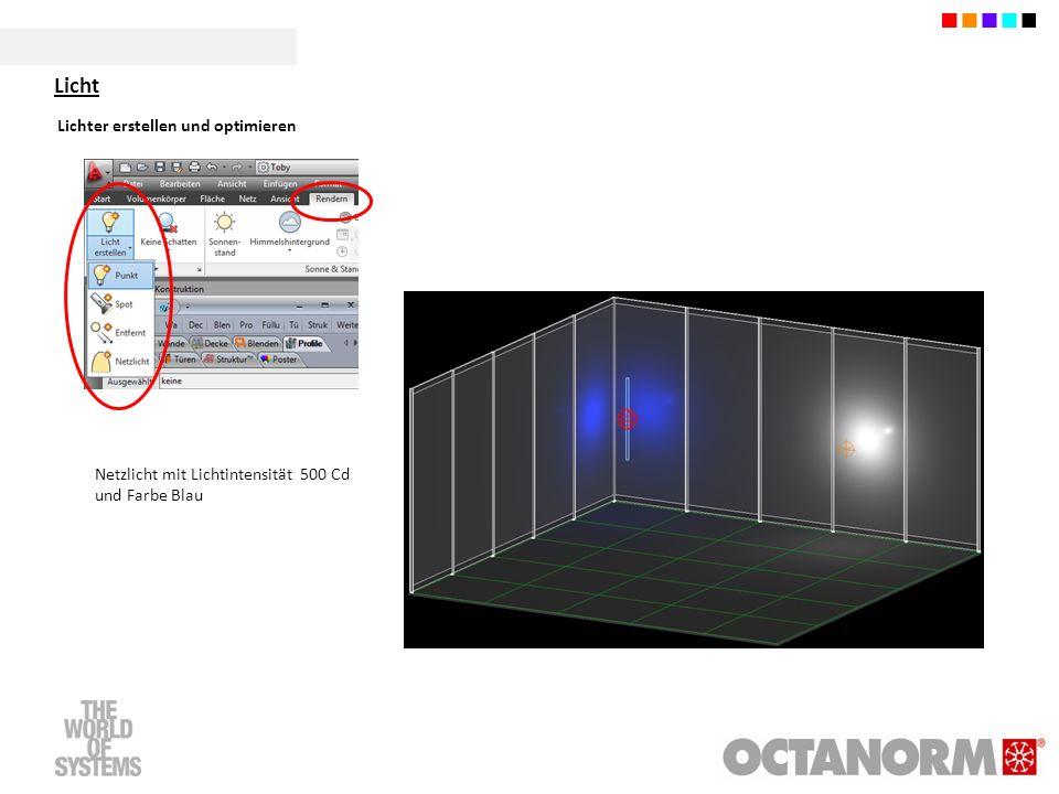 Lichter erstellen und optimieren Netzlicht mit Lichtintensität 500 Cd und Farbe Blau Licht
