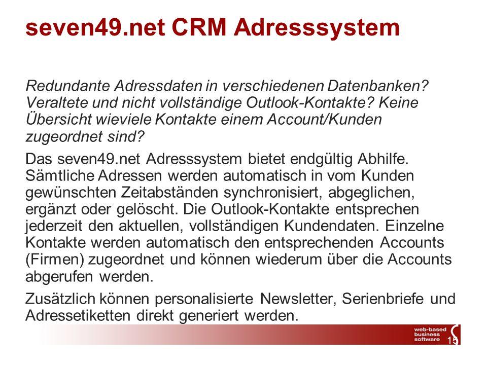 15 seven49.net CRM Adresssystem Redundante Adressdaten in verschiedenen Datenbanken.