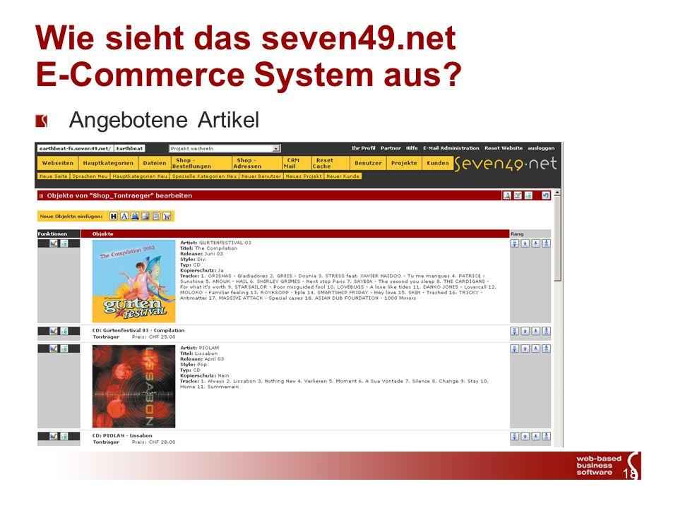 18 Wie sieht das seven49.net E-Commerce System aus Angebotene Artikel