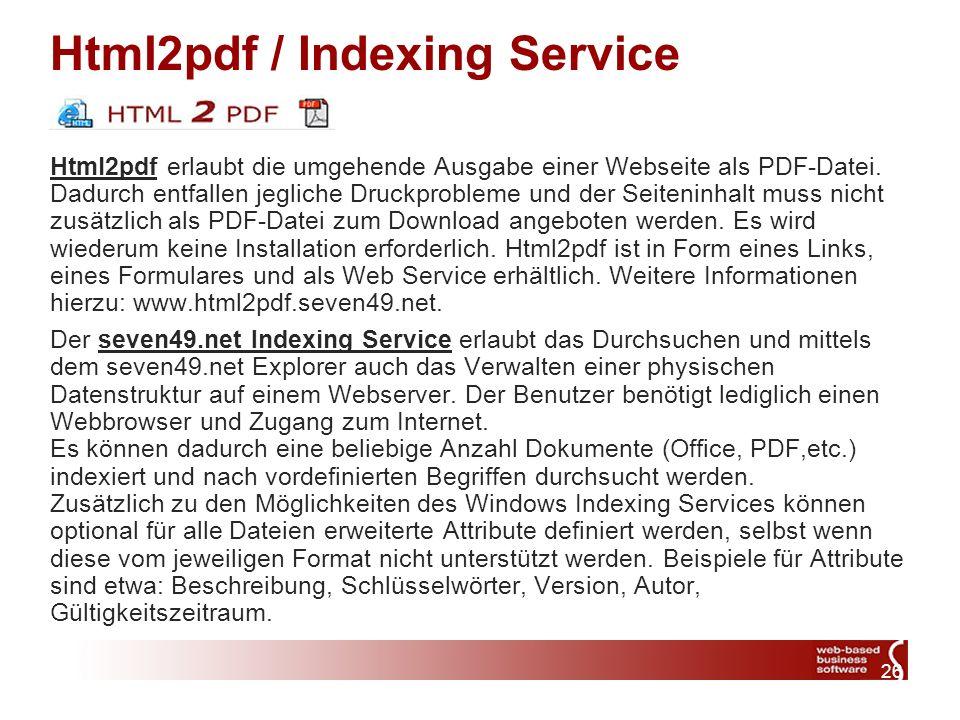 26 Html2pdf / Indexing Service Html2pdf erlaubt die umgehende Ausgabe einer Webseite als PDF-Datei.