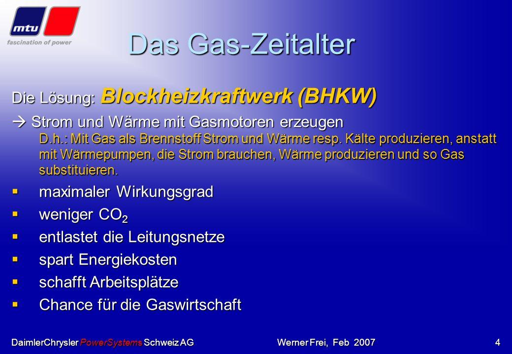 DaimlerChrysler PowerSystems Schweiz AGWerner Frei, Feb 20073 Stromlücke 2020 Auswege ??? Auswege ??? –sparen ? WWF Studie spricht von einem Potential