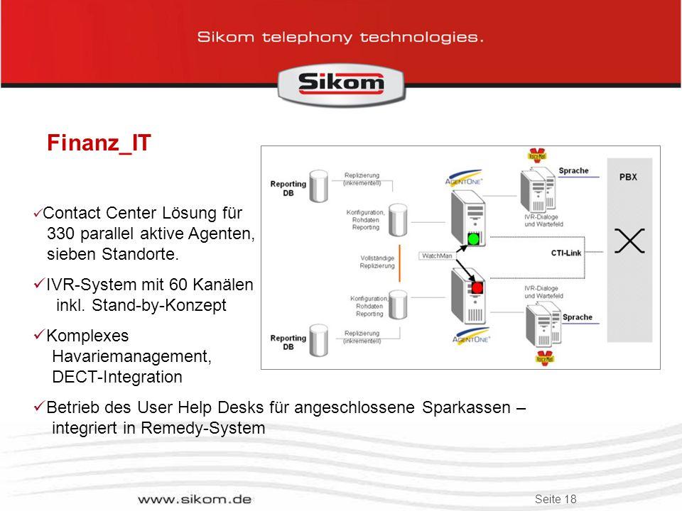 Seite 17 Beispiel für neue Märkte – Identifizierung per Sprachmuster Willkommen beim Sikom Passwort Reset System. Wie lautet Ihre Personalnummer? 2 7