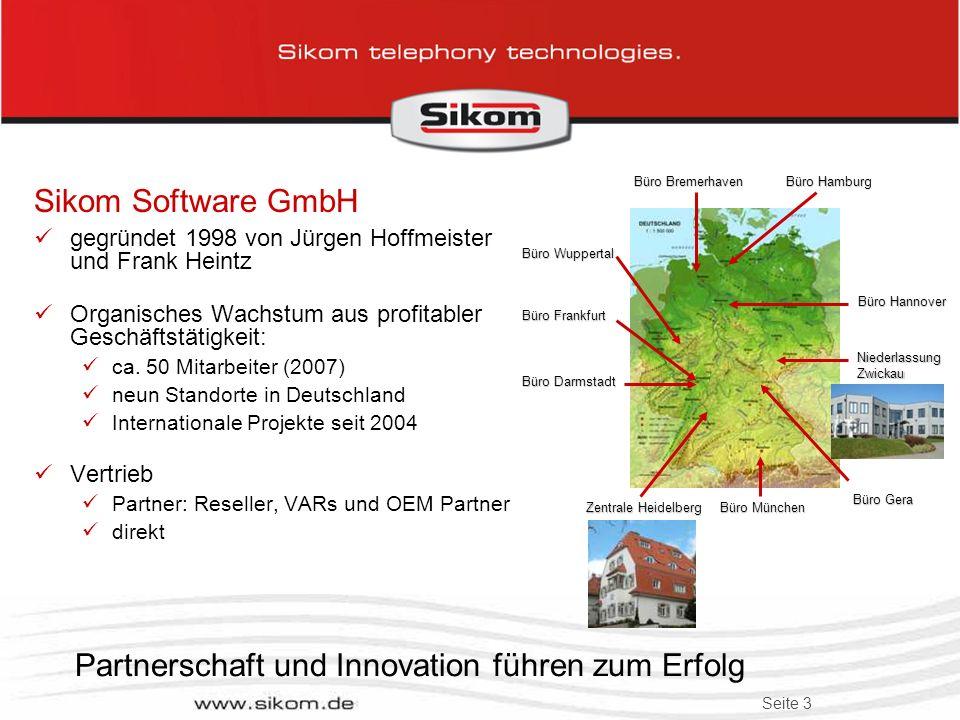 Seite 3 Sikom Software GmbH gegründet 1998 von Jürgen Hoffmeister und Frank Heintz Organisches Wachstum aus profitabler Geschäftstätigkeit: ca.
