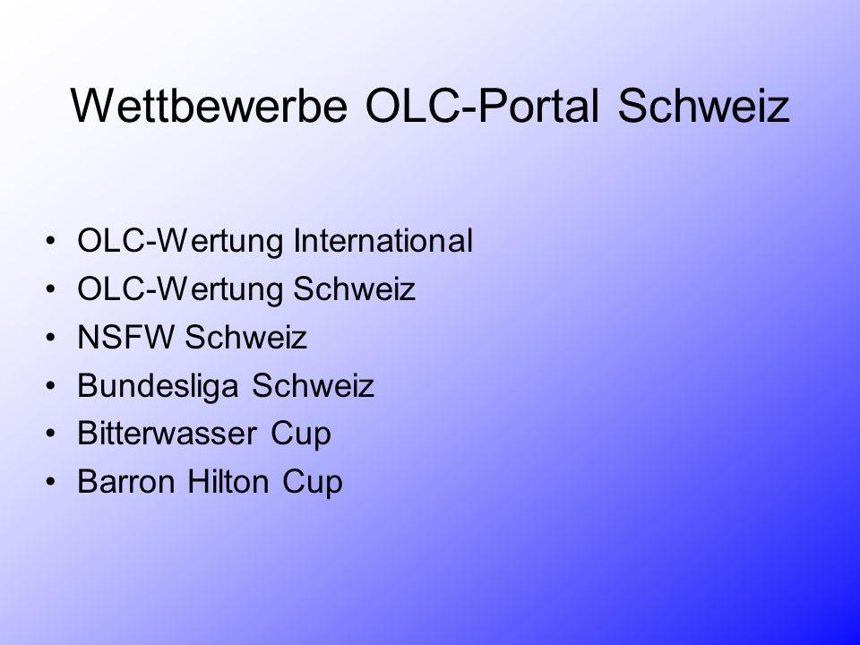 Wettbewerbe OLC-Portal Schweiz OLC-Wertung International OLC-Wertung Schweiz NSFW Schweiz Bundesliga Schweiz Bitterwasser Cup Barron Hilton Cup