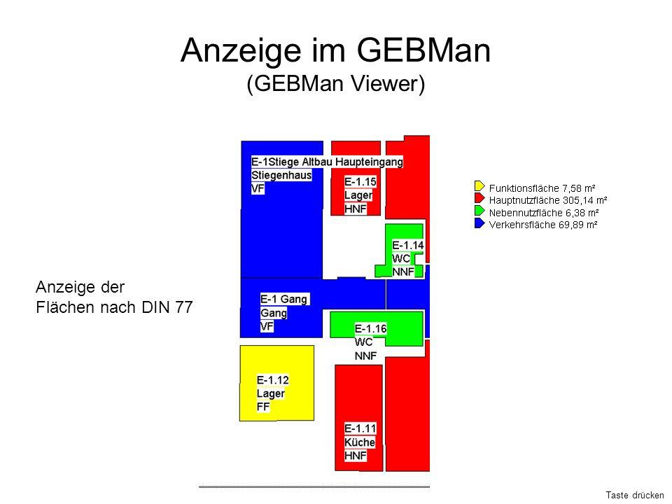 Anzeige im GEBMan (GEBMan Viewer) Anzeige der Flächen nach DIN 77 Taste drücken
