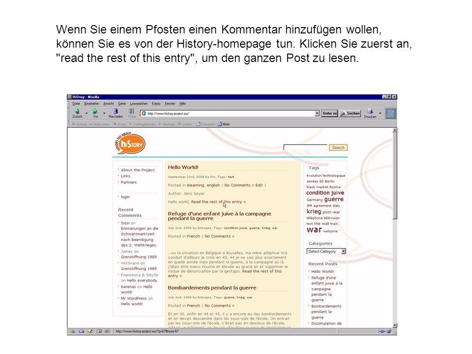 Wenn Sie einem Pfosten einen Kommentar hinzufügen wollen, können Sie es von der History-homepage tun.