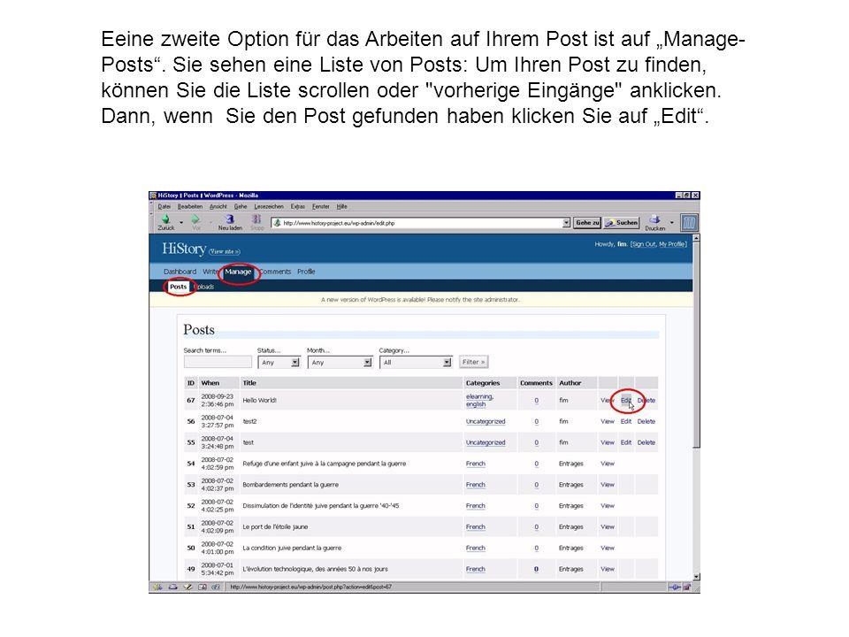 Eeine zweite Option für das Arbeiten auf Ihrem Post ist auf Manage- Posts.