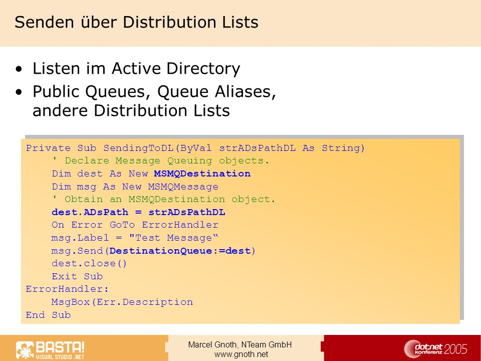 Marcel Gnoth, NTeam GmbH www.gnoth.net Senden über Distribution Lists Listen im Active Directory Public Queues, Queue Aliases, andere Distribution Lis