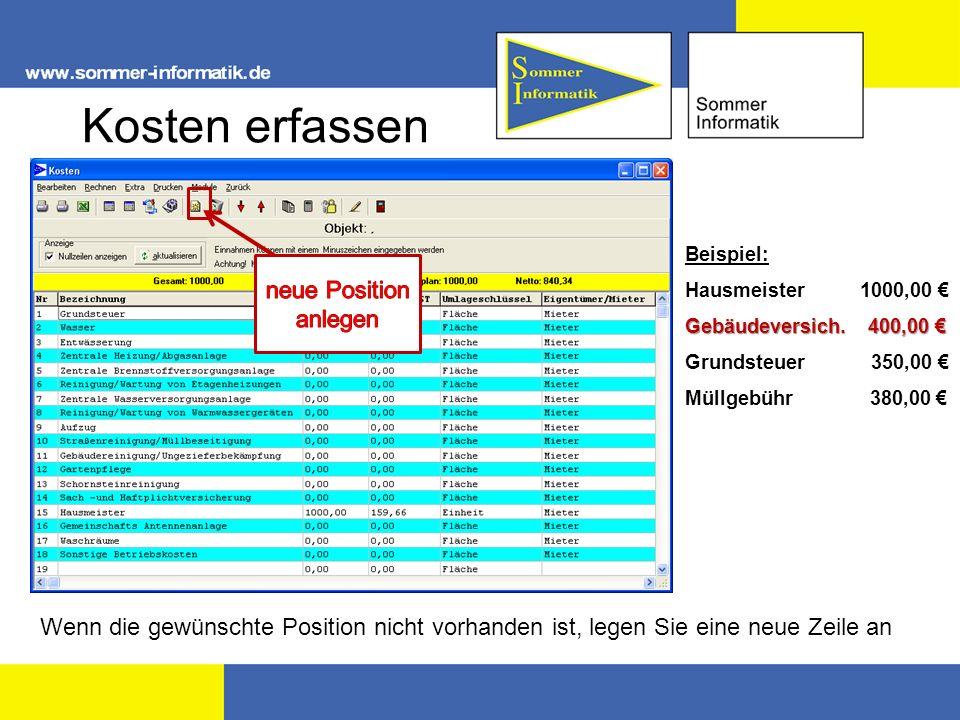 Kosten erfassen Beispiel: Hausmeister 1000,00 Gebäudeversich.