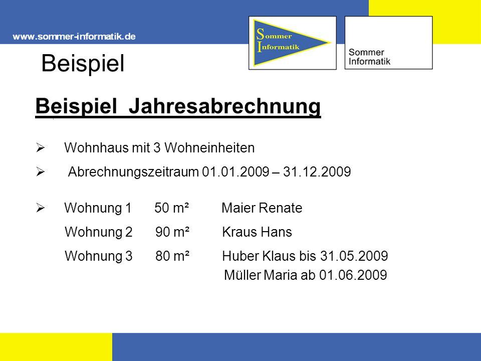 Beispiel Beispiel Jahresabrechnung. Wohnhaus mit 3 Wohneinheiten Abrechnungszeitraum 01.01.2009 – 31.12.2009 Wohnung 1 50 m² Maier Renate Wohnung 2 90