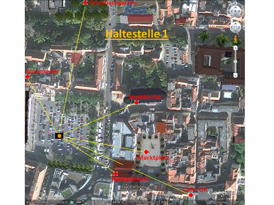 Stadtkirche Marktplatz Rathausdiele Cafe: OK Griesbachgarten Rosenkeller Haltestelle 1
