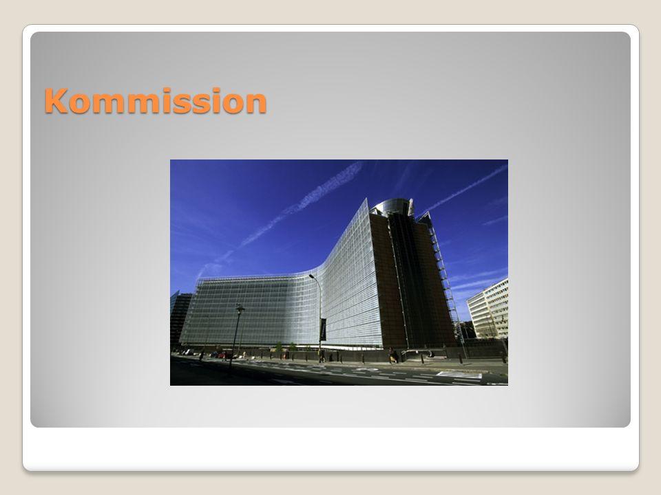 Kommission Mitglieder: Kommissionspräsident Kommissare Zuständigkeiten: Gesetzesinitiativ-, Exekutiv-, Kontrollorgan Leitet die Gesetzgebung ein, kontrolliert die Anwendung des europäischen Rechts, Verklagt bei Verstößen Mitgliedsstaaten, verhandelt Verträge und repräsentiert die EU nach außen
