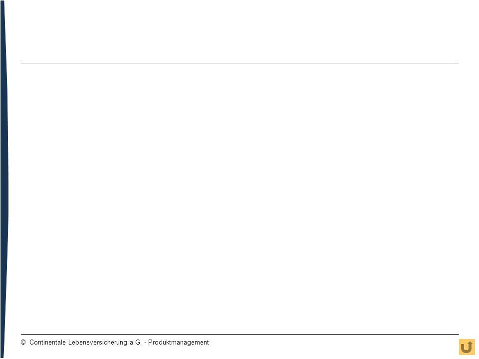 116 © Continentale Lebensversicherung a.G. - Produktmanagement