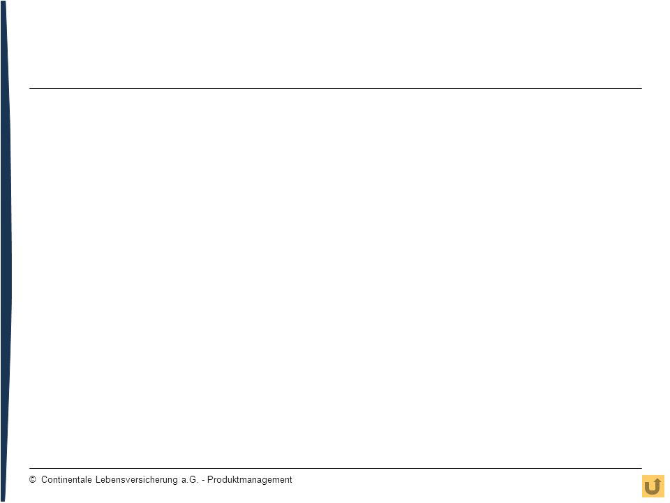 31 © Continentale Lebensversicherung a.G. - Produktmanagement