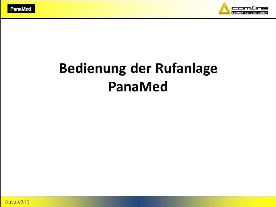 Bedienung der Rufanlage PanaMed Ausg. 03/13 PanaMed