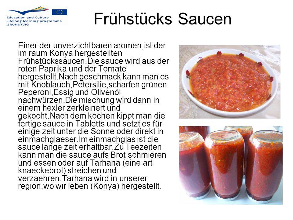 Frühstücks Saucen Einer der unverzichtbaren aromen,ist der im raum Konya hergestellten Frühstückssaucen.Die sauce wird aus der roten Paprika und der T