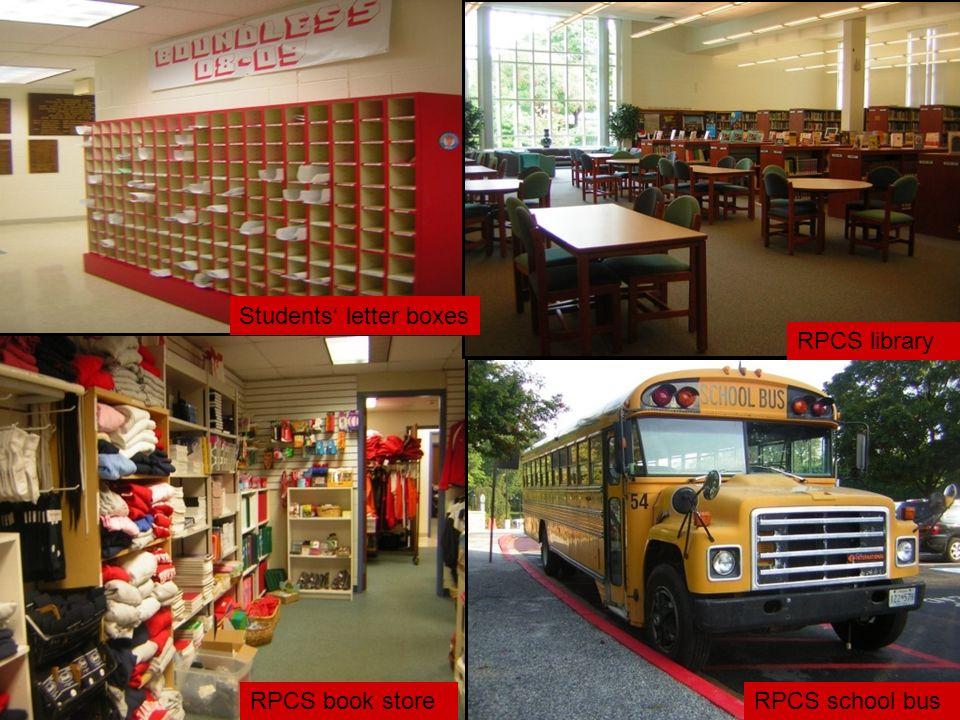 RPCS school busRPCS book store Students letter boxes RPCS library