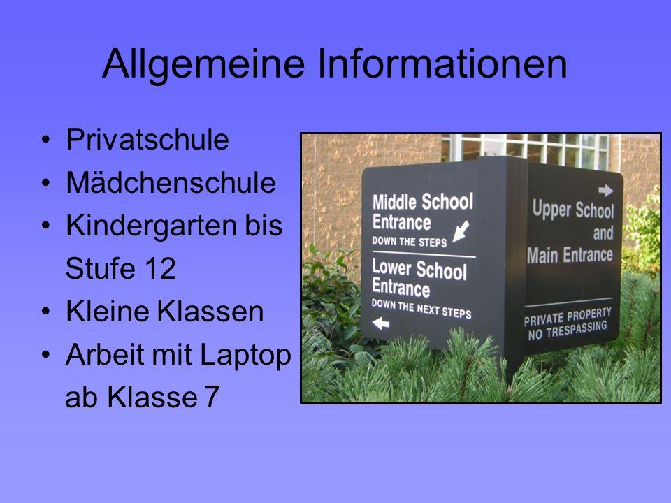 Allgemeine Informationen Privatschule Mädchenschule Kindergarten bis Stufe 12 Kleine Klassen Arbeit mit Laptop ab Klasse 7