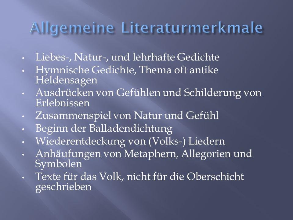 Johann Wolfgang von Goethe (Willkommen und Abschied) Friedrich Schiller (Kabale und Liebe) Gottfried August Bürger (Der Bauer an seinen durchlauchtigen Tyrannen) Friedrich Gottlieb Klopstock (Die Allgegenwart Gottes) Matthias Claudius (Kriegslied)