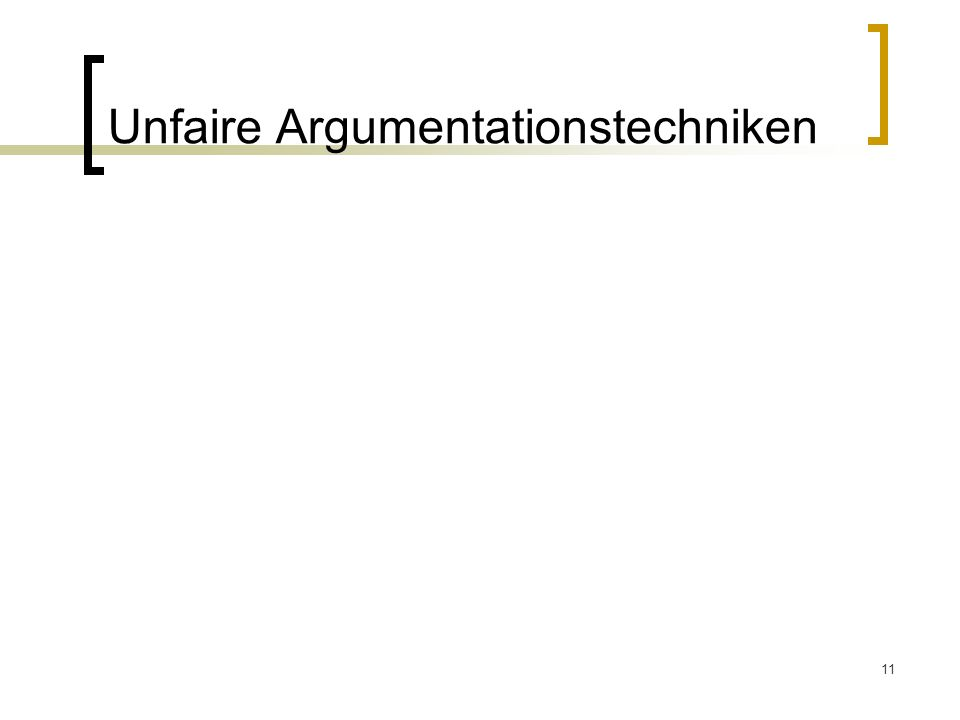 11 Unfaire Argumentationstechniken