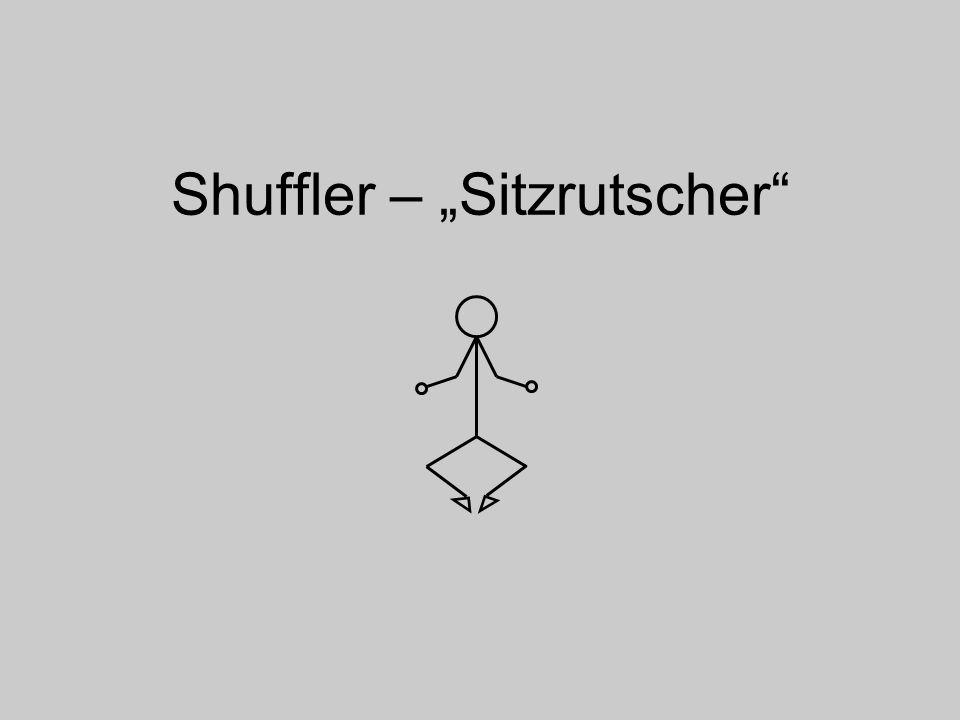 Shuffler – Sitzrutscher