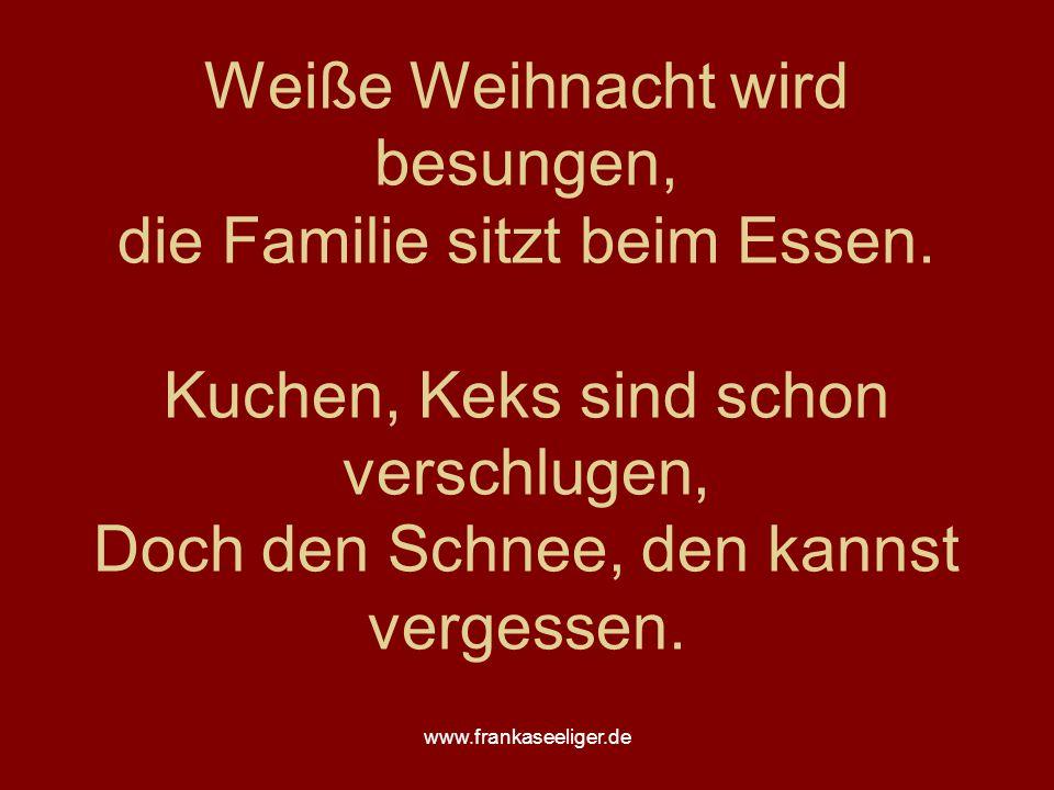 www.frankaseeliger.de Weiße Weihnacht wird besungen, die Familie sitzt beim Essen.