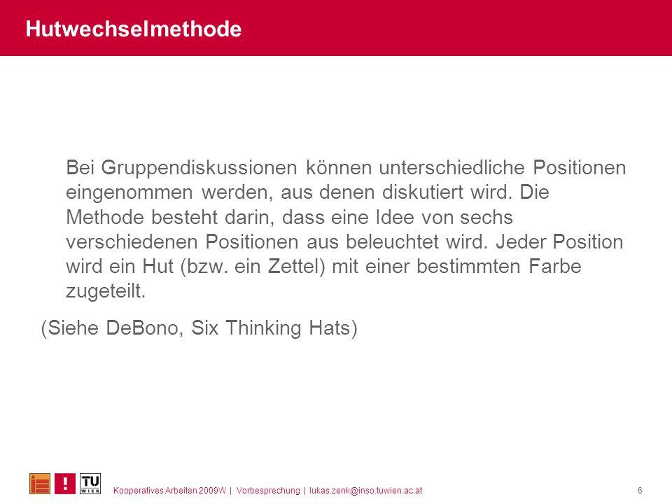 Kooperatives Arbeiten 2009W | Vorbesprechung | lukas.zenk@inso.tuwien.ac.at17 Übung: HochWeitLang 1.Planung: Mind.