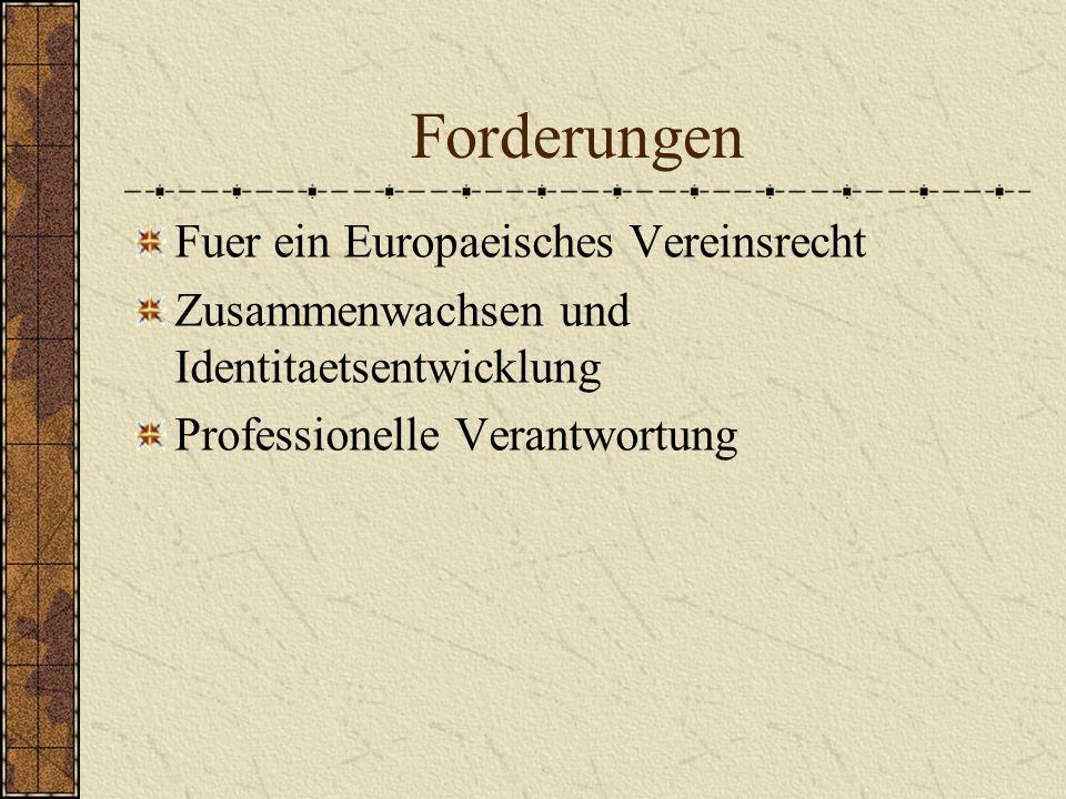 Forderungen Fuer ein Europaeisches Vereinsrecht Zusammenwachsen und Identitaetsentwicklung Professionelle Verantwortung
