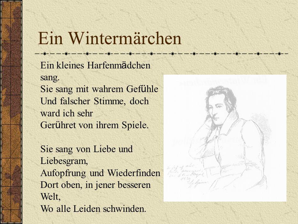 Ein Wintermärchen Ein kleines Harfenm ä dchen sang.