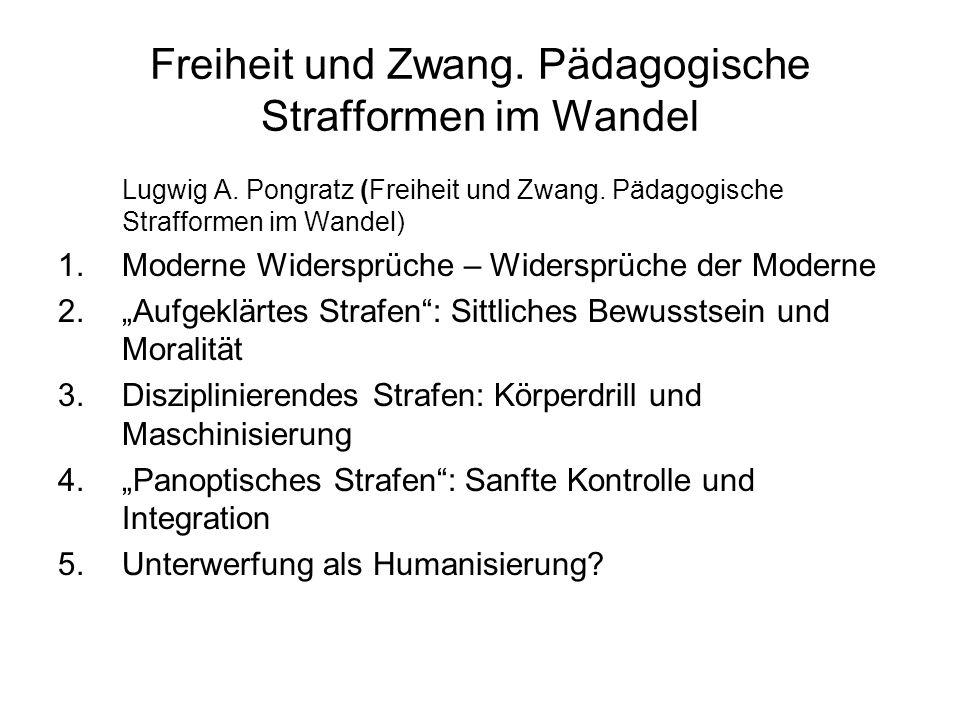 Freiheit und Zwang.Pädagogische Strafformen im Wandel Lugwig A.