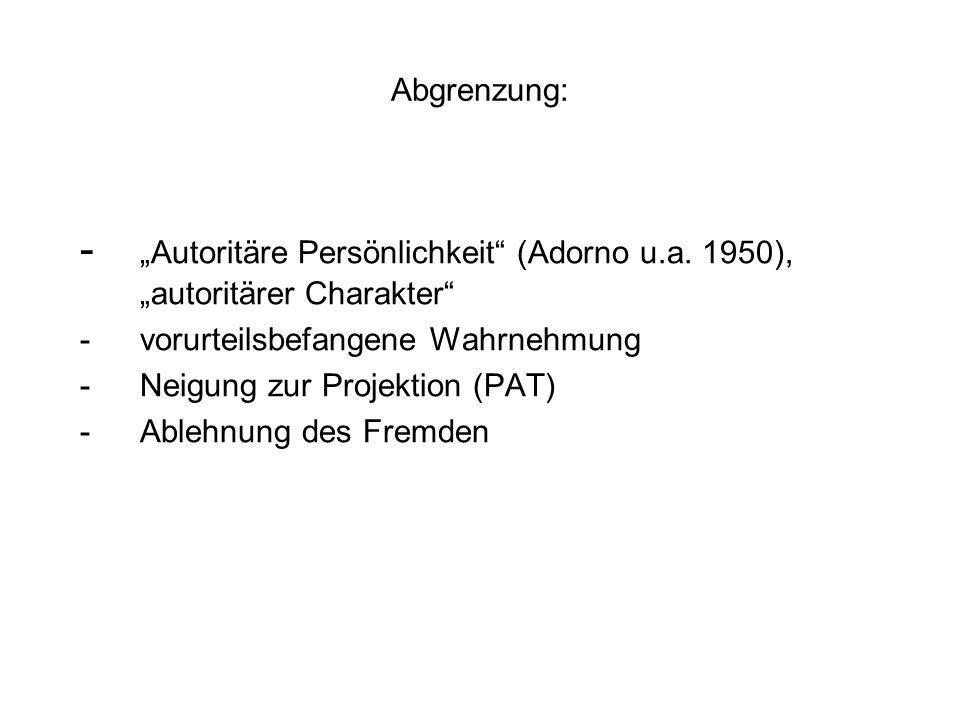 - Autoritäre Persönlichkeit (Adorno u.a.