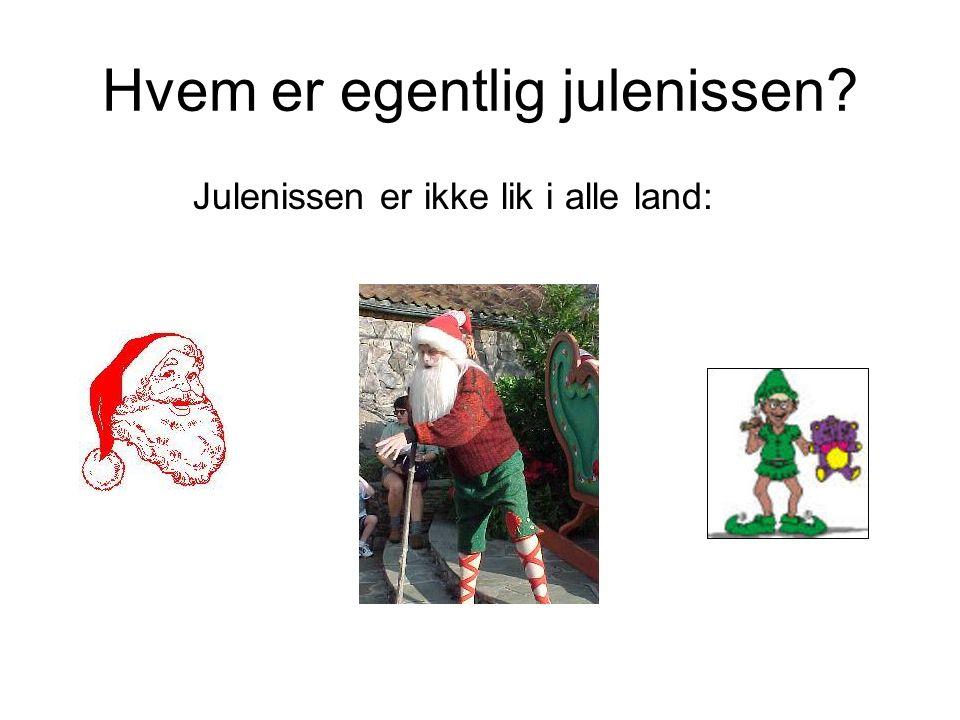Hvem er egentlig julenissen? Julenissen er ikke lik i alle land: