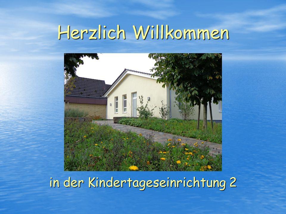 Herzlich Willkommen in der Kindertageseinrichtung 2