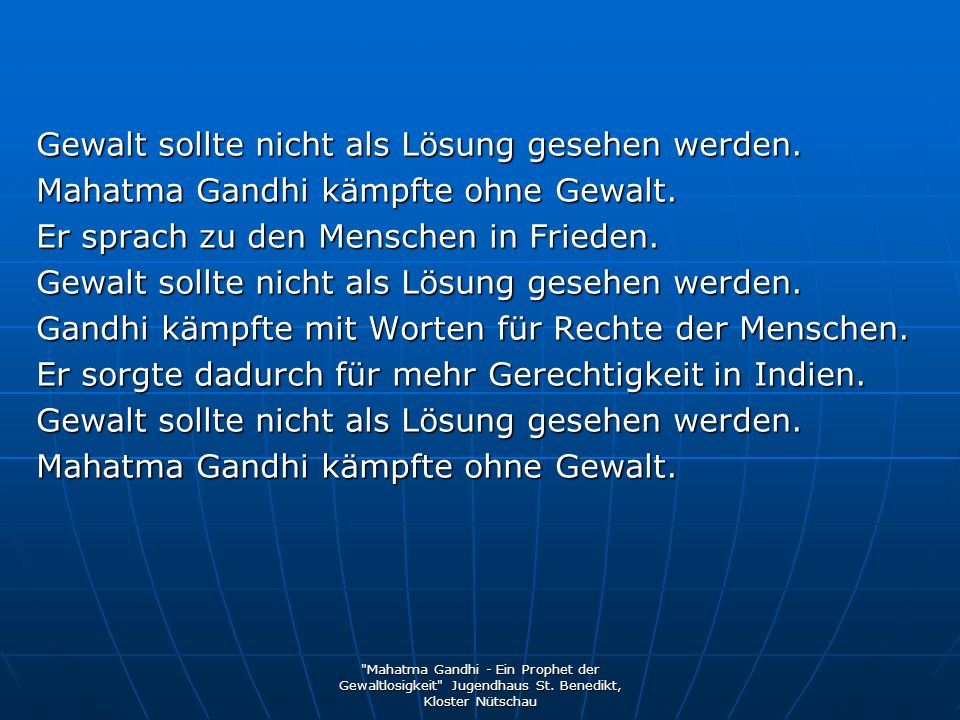 Mahatma Gandhi - Ein Prophet der Gewaltlosigkeit Jugendhaus St.