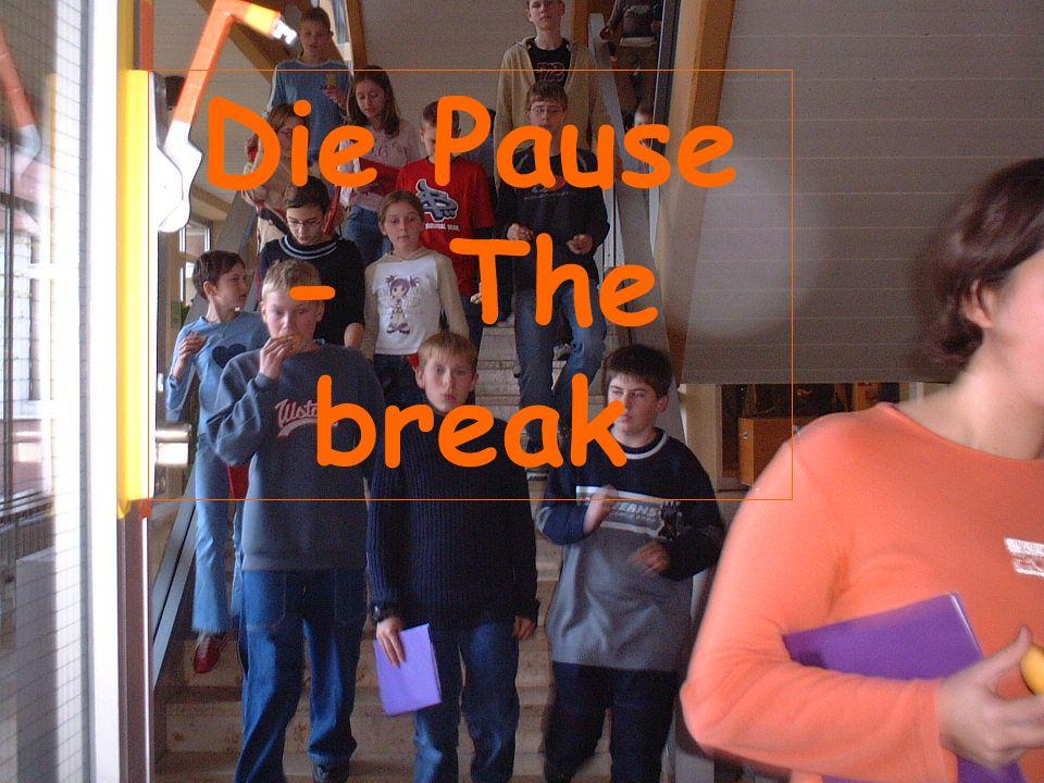 Die Pause - The break
