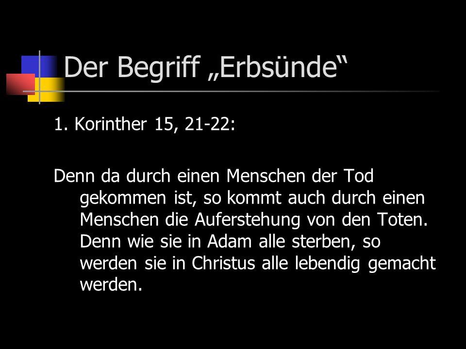 Der Begriff Erbsünde 1.