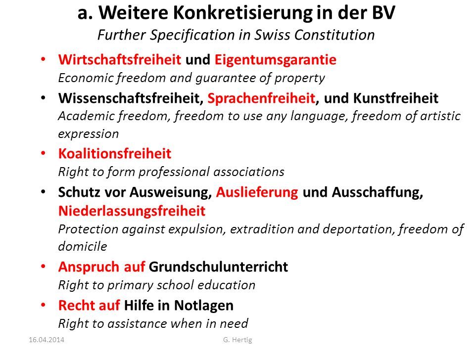 a. Weitere Konkretisierung in der BV Further Specification in Swiss Constitution Wirtschaftsfreiheit und Eigentumsgarantie Economic freedom and guaran