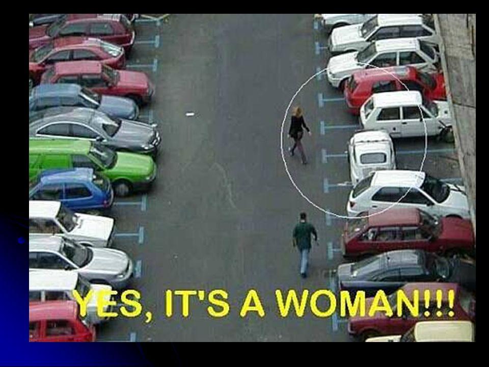 Doch leider werden Frauen immer wieder von rücksichtslosen Männern zugeparkt, so dass sie weder vor, noch zurück fahren können!