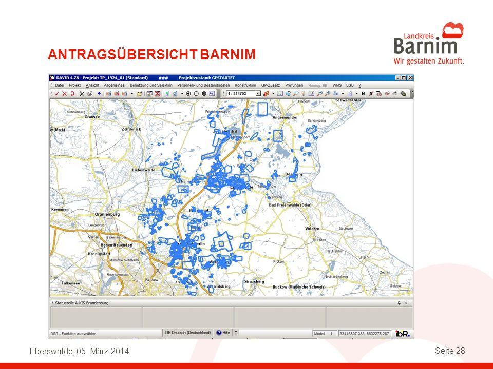 Eberswalde, 05. März 2014 Seite 28 ANTRAGSÜBERSICHT BARNIM