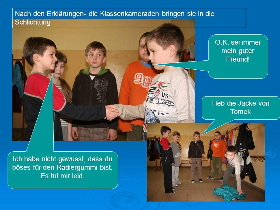 Die Schüler der I Klasse der Grundschule in Polen: Damian Krzyżok Patryk Barcz Patryk Drobny Viktoria Cwik Michał Krzykała