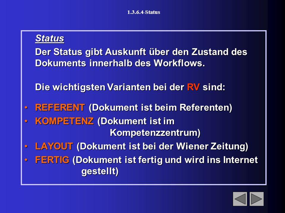 1.3.6.3.2-Funktionen Blau (unterstrichene) Links: Nur Lesend zu öffnen (keine Änderungen speicherbar).