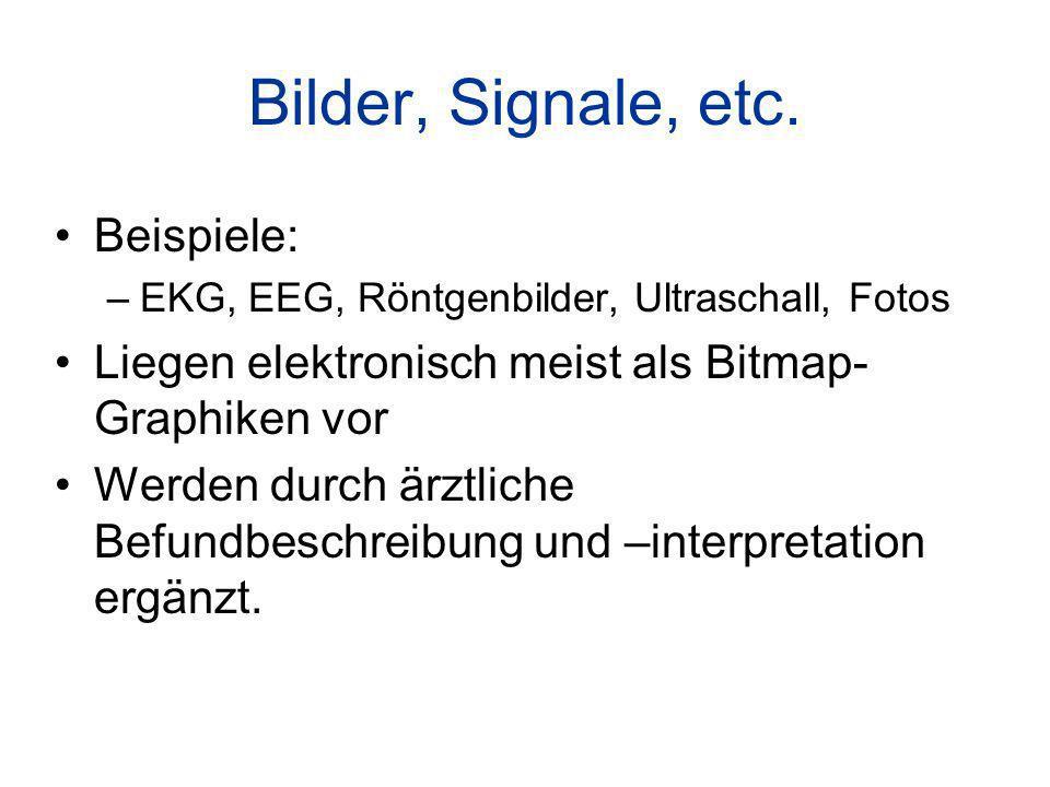 Bilder, Signale, etc.