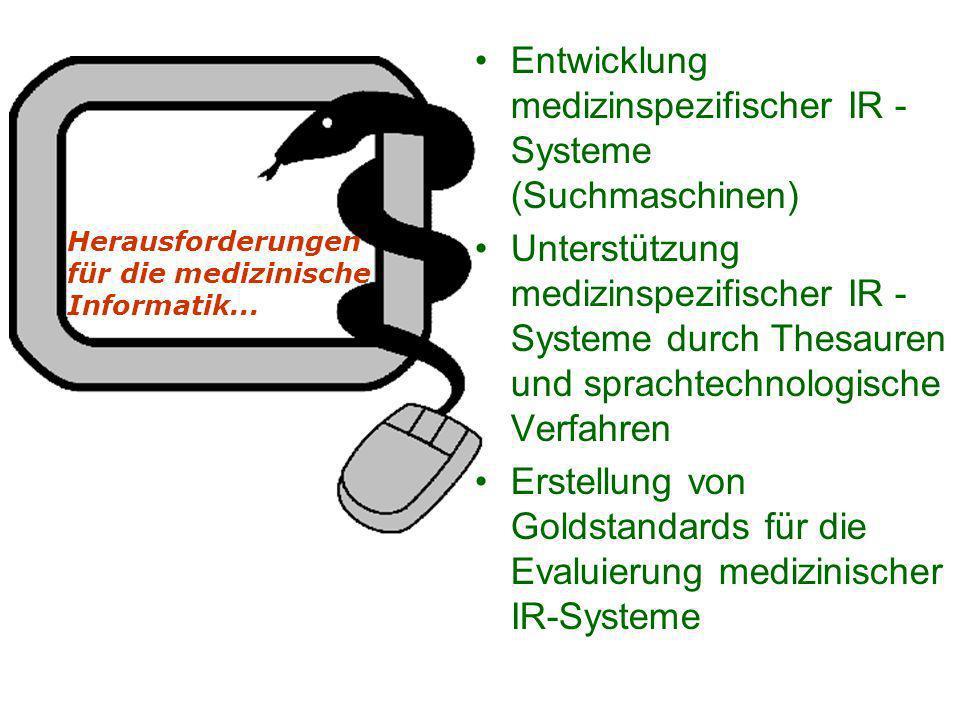 Herausforderungen für die medizinische Informatik...