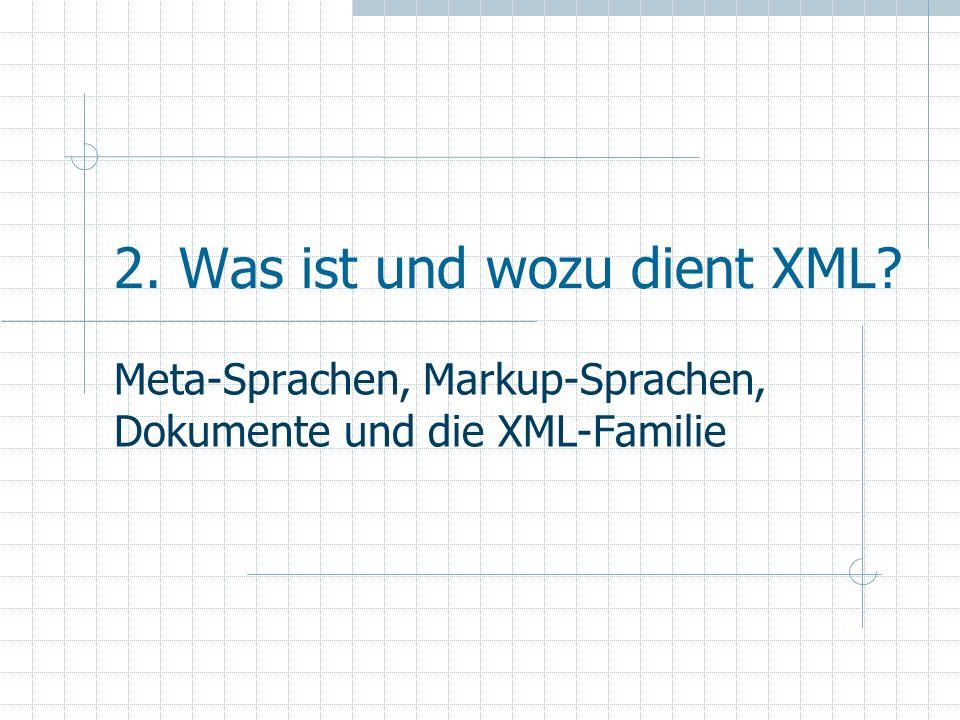 3.7 XSL (Extensible Stylesheet Language) Deklarative Sprache Besteht aus zwei Sprachen: XSLT (XSL Transformations): Umwandlung eines Markup-Dokumentes in ein anderes (Markup-) Dokument z.B.: XML->XML; XML->HTML XSL FO (XSL Formatting Objects): Umwandlung eines XML-Dokumentes in ein Dokument für Printmedien z.B.: XML->PDF