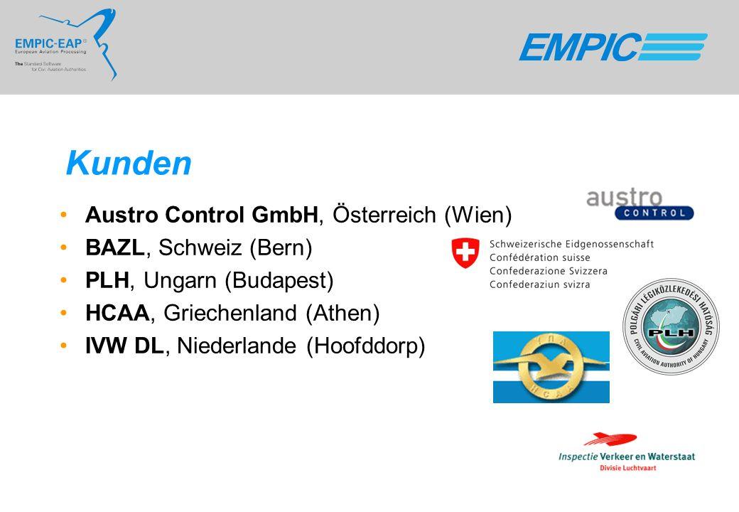Kunden Austro Control GmbH, Österreich (Wien) BAZL, Schweiz (Bern) PLH, Ungarn (Budapest) HCAA, Griechenland (Athen) IVW DL, Niederlande (Hoofddorp)