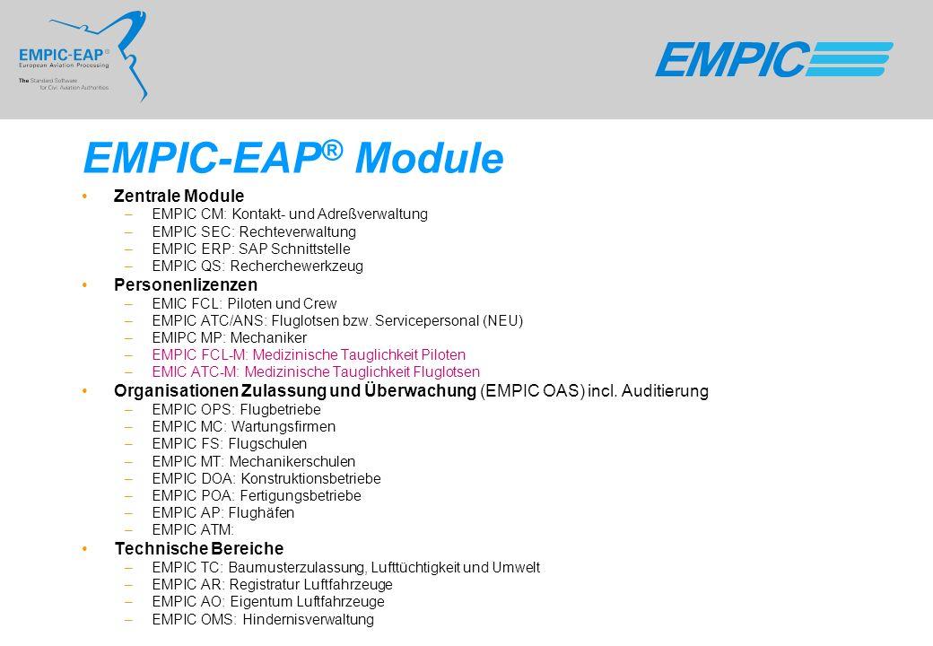 EMPIC-EAP ® Module Zentrale Module –EMPIC CM: Kontakt- und Adreßverwaltung –EMPIC SEC: Rechteverwaltung –EMPIC ERP: SAP Schnittstelle –EMPIC QS: Reche