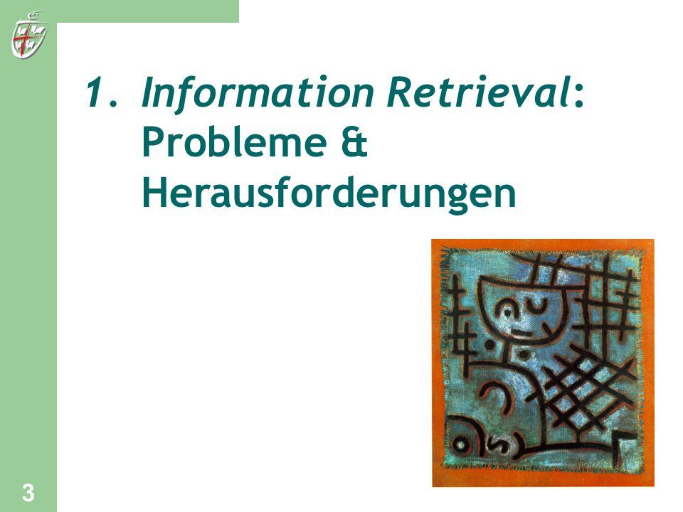 1.Information Retrieval: Probleme & Herausforderungen 3