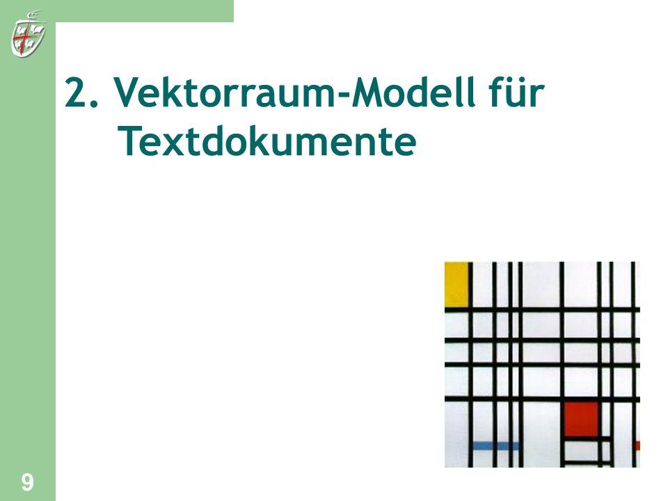 2. Vektorraum-Modell für Textdokumente 9