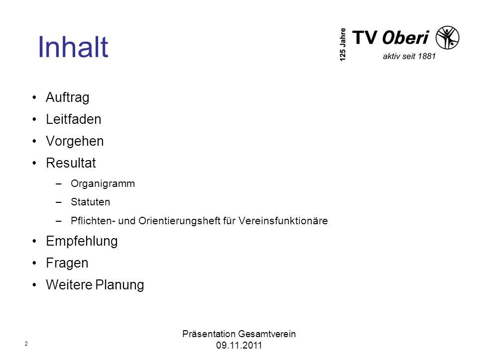 Präsentation Gesamtverein 09.11.2011 Auftrag 3 Antrag an die Generalversammlung der Aktivriege des TVO vom 28.