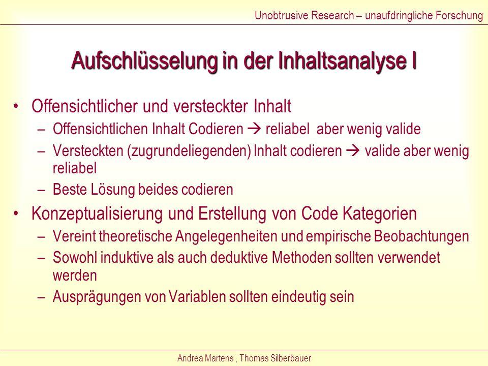Andrea Martens, Thomas Silberbauer Stichproben in der Inhaltsanalyse Einheiten der Analyse –Schwierig die einzelnen Einheiten festzusetzen –Stichprobe